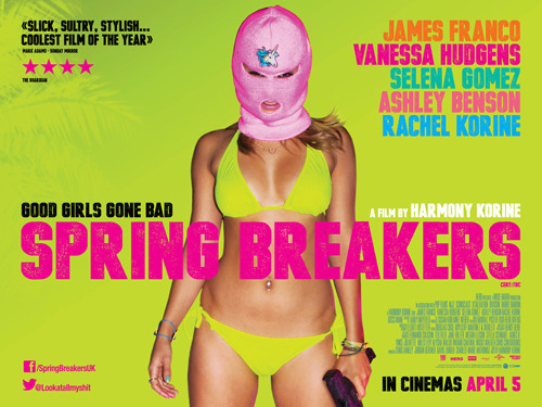 Exclusive Spring Breakers Poster There are numerous reasons we're rather excited about Harmony Korine's Spring Breakers. This exclusive poster contains a few of them….