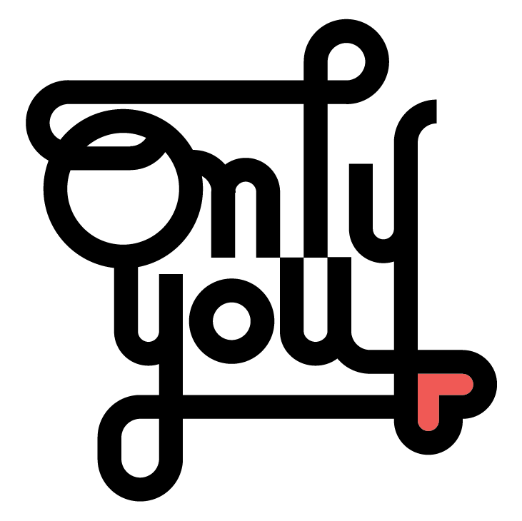 changethelocks:  designersof: only you. lettering by Sergi Delgado ————————get your work featured by submitting it to designersof.com