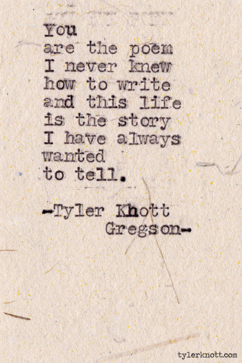 Typewriter Series #344 by Tyler Knott Gregson