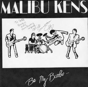 "Malibu Kens - Be My Barbie 7"", Edmonton, AB, 1981. ""This is one of the first independent punk singles from Edmonton. Blank Generation might possibly have beaten them to the racks, but at this point Edmonton's best known punk band, SNFU, didn't yet exist as such. The Malibu Kens formed in 1980 under the name Joey Did and the Necrophiliacs, and became the Malibu Kens by 1981. Shortly after the name change, the band's style changed from punk to pop."""
