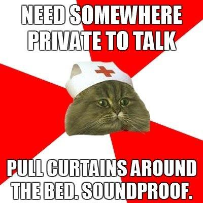 nursingmemes:  Somewhere private to talk?