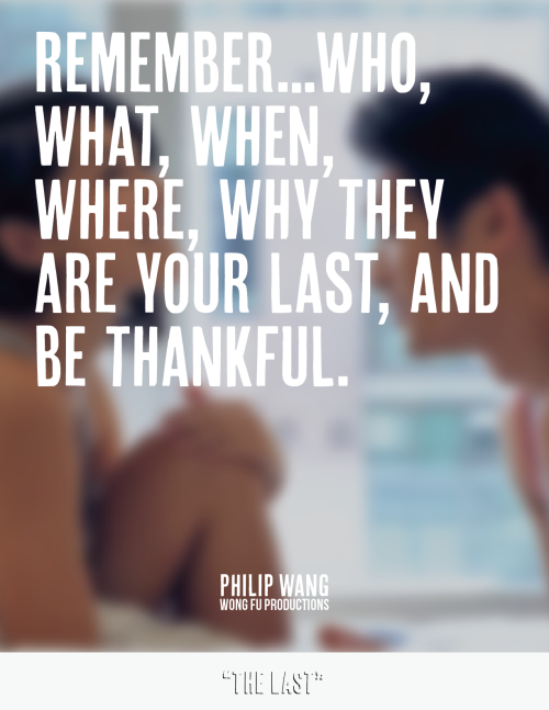 wongfuproductions:   Wong Fu Productions | The Last  :)