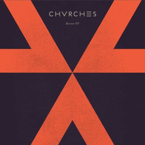 Paint #095 CHVRCHES - Recover EP (2013)