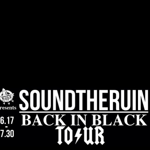 Yup. We are back! #soundtheruin #backinblacktour