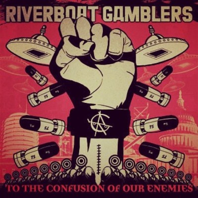"This Drama's Weekly Album Recommendation #2: Riverboat Gamblers ""To The Confusion Of Our Enemies"""