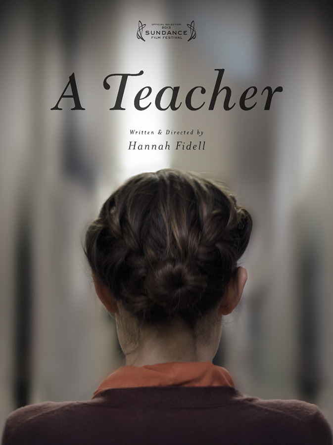 ateacherfilm:  A Teacher's poster premieres on movieline.com