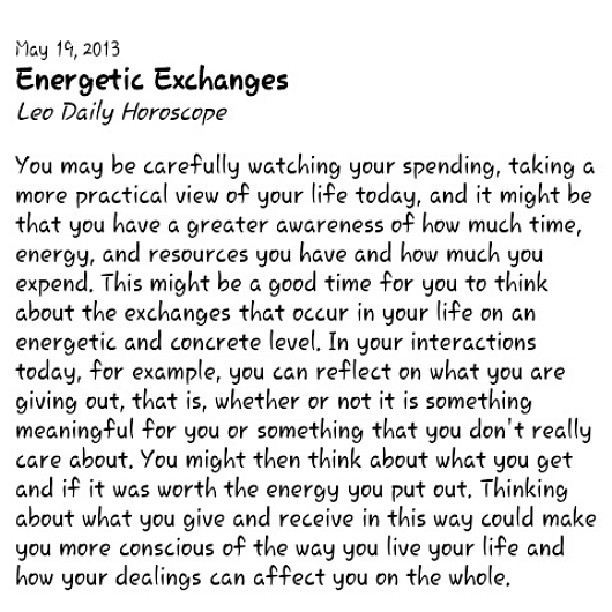 My #horoscope for today is on point. #Leo #DailyOm #Energy #Exchange #FixedFireSign #Zodiac #SunSign #RulingSign