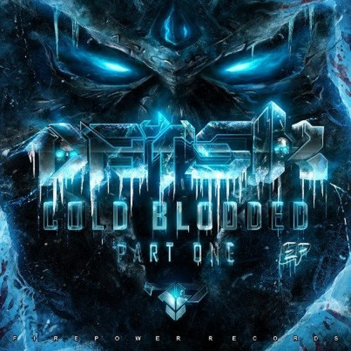 Datsik - Cold Blooded EP  askmeaboutmymusic