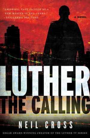 Luther: The Calling (Luther #1) Neil Cross ISBN 0857203371  Luther: The Calling, by Neil Cross, is the first of three tie-in novels based on the BBC crime drama Luther,starring Idris Elba.  Meet DCI John Luther.He's brilliant. He's intense. He's obsessional. He's dangerous.DCI John Luther has an extraordinary clearance rate. He commands outstanding loyalty from friends and colleagues. Nobody who ever stood at his side has a bad word to say about him. But Luther seethes with a hidden fury that at times he can barely control. Sometimes it sends him to the brink of madness, making him do things he shouldn't; things way beyond the limits of the law. The Calling is the story of the case that tore his personal and professional relationships apart and propelled him over the precipice. Beyond fury, beyond vengeance. All the way to murder…