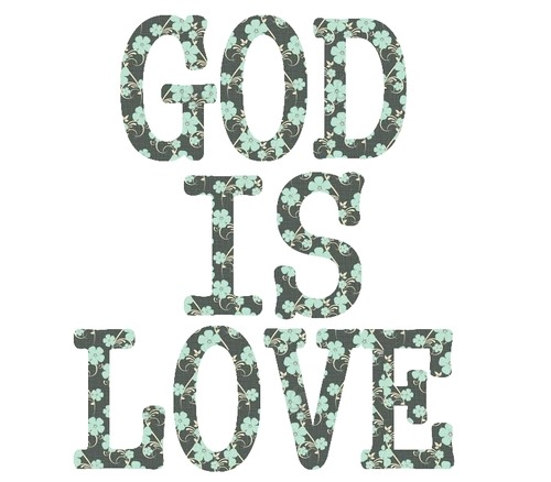 God Is Love #jesustweeters #christian