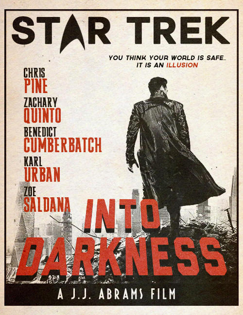 aroundnetworks:   Cool alt poster for Star Trek Into Darkness