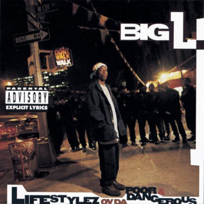Big L - Lifestylez ov da poor & Dangerous, 1995