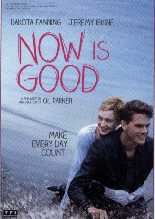Now Is Good (2012)  A girl dying of leukemia compiles a list of things she'd like to do before passing away. Topping the list is her desire to lose her virginity.  Cast: Dakota Fanning, Jeremy Irvine, Olivia Williams, Kaya Scodelario Follow this blog for the neverending list of all the teen movies ever made!
