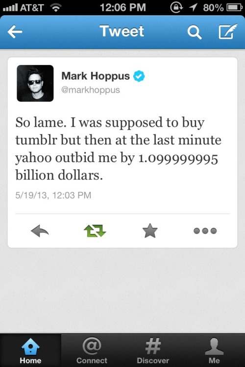 jesusworeakanyepiece:  Would rather have Mark buy tumblr.