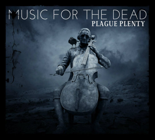 Plague Plenty - Music for the Dead (2013) Download: http://undergroundxrap.blogspot.ru/2013/05/plague-plenty-music-for-dead-2013.html