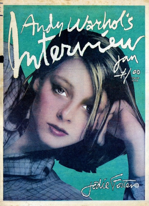 superseventies:  Jodie Foster on the cover of Interview magazine, January 1977.