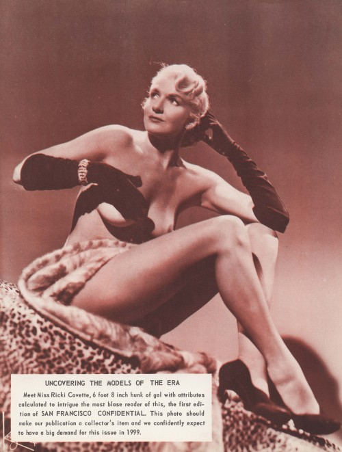kdo:  Ricki Covette is featured in the November '55 issue of 'SAN FRANCISCO CONFIDENTIAL' magazine.. Image Source:   http://www.vintagegirliemags.com