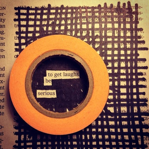 """How To Get Laughs,""  a blackout by Austin Kleon"