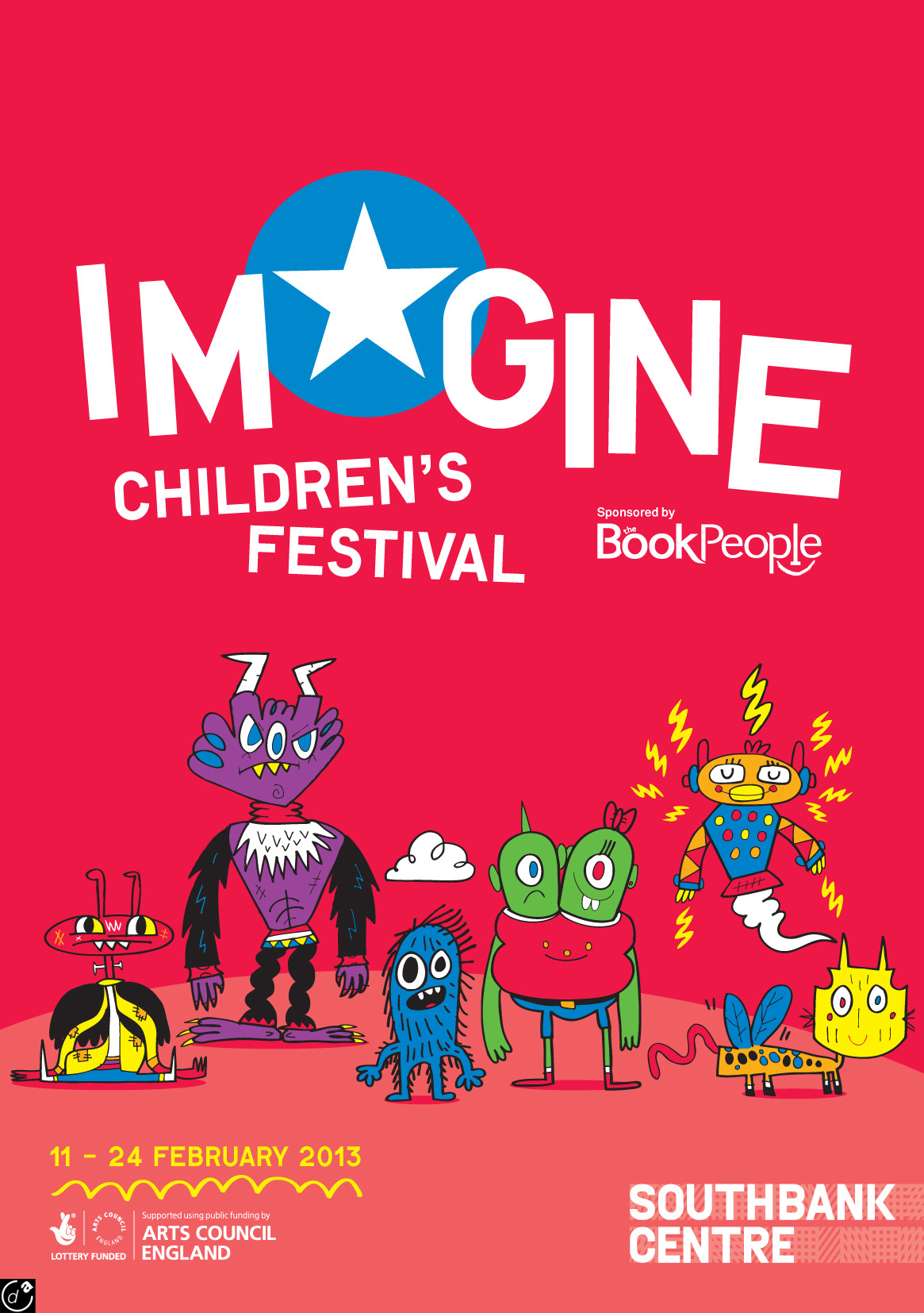 Jon Burgerman has designed 6 characters for a children's festival, 'Imagine children's festival', at the Southbank Centre in London. Jons illustrations are based on drawings made by children submitted especially for the event. He took all their many drawings and selected different elements and integrated them into the character designs. The work will be appearing as posters (one of the posters being above), stickers, signs, t-shirts and more all over the festival venue. The festival is from February 11th -24th 2013 with more info here.