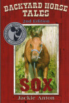 Another 5 star review for Sox's 2nd EditionA Charming Horse Tale for Readers of all Ages, May 18, 2013 By Micki Peluso (New York, USA)This…View Post