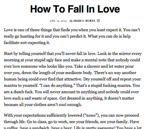 I recently figured it out so I thought I'd share: How To Fall In Love