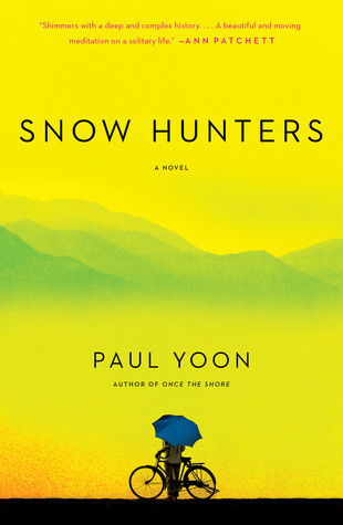 Snow Hunters Paul Yoon ISBN 1476714819  In this elegant, haunting, and highly anticipated debut novel from 5 Under 35 National Book Foundation honoree Paul Yoon, a North Korean war refugee confronts the wreckage of his past. With spare, evocative prose, Snow Hunters traces the extraordinary journey of Yohan, who defects from his country at the end of the war, leaving his friends and family behind to seek a new life in a port town on the coast of Brazil.Though he is a stranger in a strange land, throughout the years in this town, four people slip in and out of Yohan's life: Kiyoshi, the Japanese tailor for whom he works, and who has his own secrets and a past he does not speak of; Peixe, the groundskeeper at the town church; and two vagrant children named Santi and Bia, a boy and a girl, who spend their days in the alleyways and the streets of the town. Yohan longs to connect with these people, but to do so he must sift through his traumatic past so he might let go and move on.In Snow Hunters, Yoon proves that love can dissolve loneliness; that hope can wipe away despair; and that a man who has lost a country can find a new home. This is a heartrending story of second chances, told with unerring elegance and absolute tenderness.