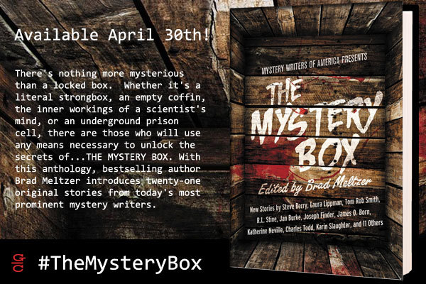 Out next week is THE MYSTERY BOX, an anthology from the Mystery Writers of America and edited by Brad Meltzer. Get ready to find out what's in that locked box…