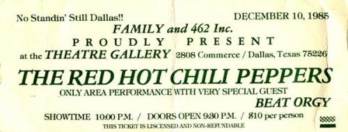 Ticket from the Red Hot Chili Peppers' Concert at the Theatre Gallery in Dallas, Texas on December 10th, 1985.