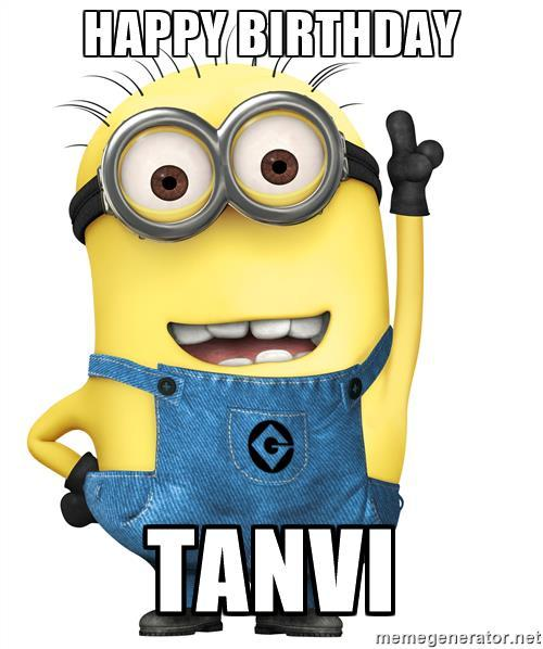 Minions Birthday Meme For Tanvi