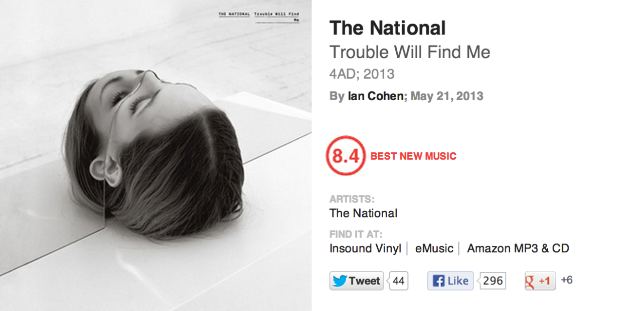 fuckyeahthenational:  BEST NEW MUSIC: Trouble Will Find Me by The National  ya dun gud pitchfork