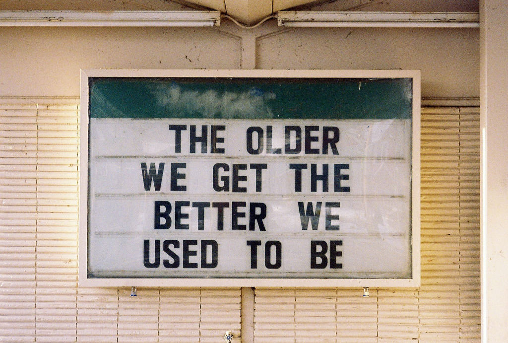 The older we get…