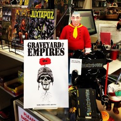 GRAVEYARD OF EMPIRES TPB @meltdowncomics in LA.  Now available in comics stores everywhere!