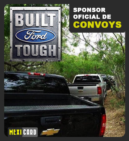 mexicard:  Mexi-Card: FORD Proud sponsor of Narco Convoys.