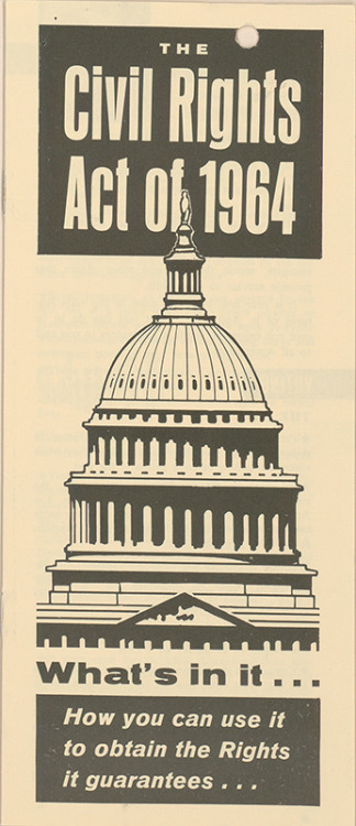 February 1964: House of Representatives Passes Civil Rights Act This week in 1964, a landmark piece of legislation that outlawed all major forms of discrimination in the U.S. passed the House of Representatives: The Civil Rights Act of 1964. It would go on to pass the Senate in June and was signed into law by President Lyndon B. Johnson on July 2, 1964.  