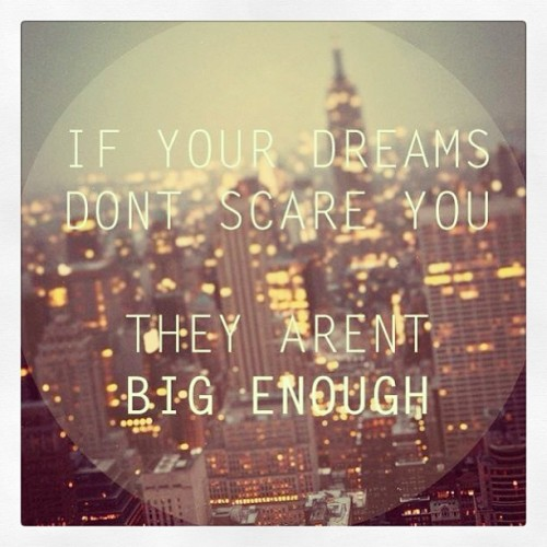 #love #quotes #bigdreams #future #2013