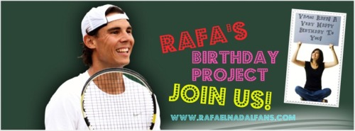 WISH RAFA HAPPY BIRTHDAY!Instructions » http://bit.ly/12kUgPk.The clock is ticking - we need your photos for our video montage to wish Rafa a very happy birthday! The deadline is May 27. Remember, you need to take a picture of yourself holding up a sign or poster wishing Rafa a happy birthday. Send it to our email address: vamospormasrafa@gmail.com NO LATER THAN MAY 27! Let's make Rafa a great video!