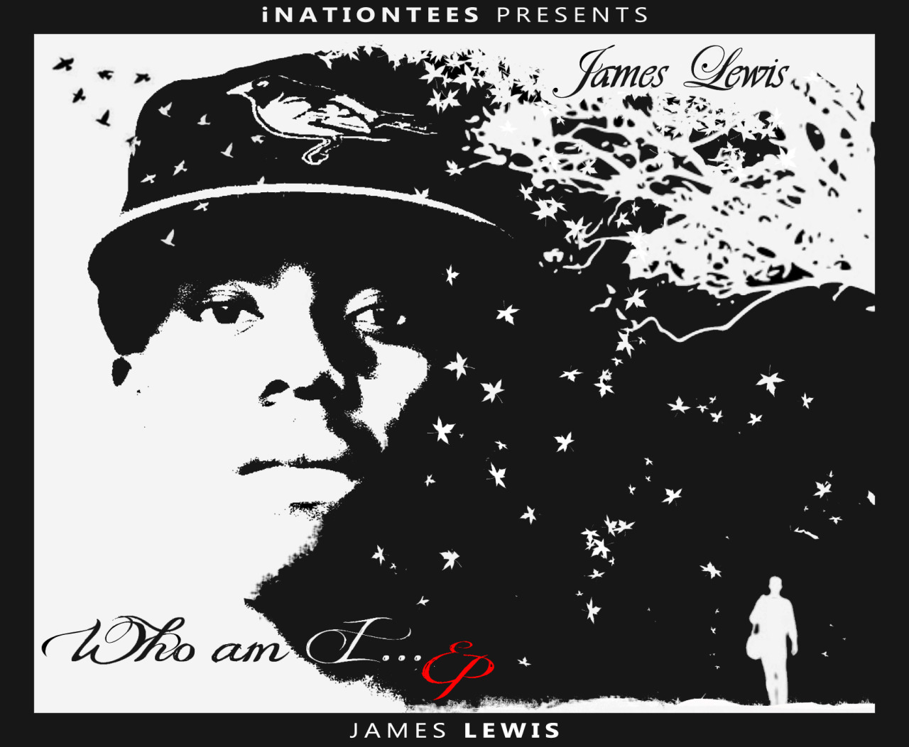 James Lewis - Who am I… EP  (Free Album) DOWNLOAD NOW HERE!!!!!
