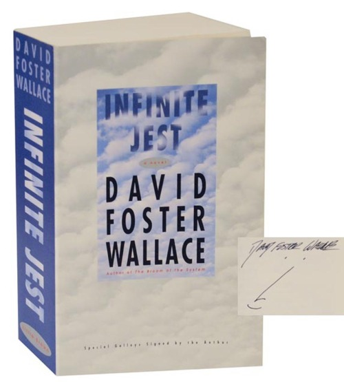 Signed Advanced Reading Copy of Infinite Jest by David Foster Wallace. Full details at http://www.jhbooks.com/pages/books/125743/david-foster-wallace/infinite-jest-signed-advance-reading-copy