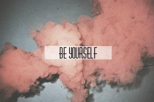 be your self | via Tumblr on @weheartit.com - http://whrt.it/16NhoOp