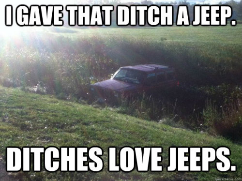 bowsandbracelets:  OHMYGOD.  It's a Jeep thing…you wouldn't understand