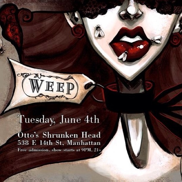 TUESDAY! @WEEPtheband is playing at Otto's Shrunken Head (#NYC)at 9pm. Free show! 21+ Flyer Art by Chandra Free #tiki #freeshow #music #manhattan