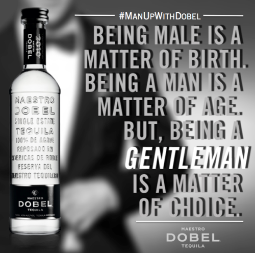 Being a gentleman is a matter of choice… Man up with Dobel.