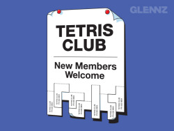 glennz:  Tetris Club - Now Voting Visit Glennz Tees  | Twitter  | Facebook  | Flickr  | Behance  | Dribbble