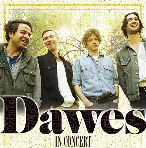 Dawes have announced a headlining summer tour in support of their forthcoming third album, Stories Don't End.  Kicking off May 24 in Bellevue, CO, the band will be joined by Shovels & Rope for many of these dates.  All upcoming tour dates are listed below with the newly announced dates in bold.  Stay tuned for ticket on-sale information and additional show announcements.  03-20 - Nashville, TN - Grimey's03-21 - Baltimore, MD - Sound Garden03-27 - Portland, ME - Bull Moose03-28 - Burlington, VT - Pure Pop03-29 - Jay, VT - Foeger Ballroom at Jay Peak Resort04-02 - Minneapolis, MN - Electric Fetus04-05 - Buffalo, NY - SUNY Buffalo - Alumni Arena *04-06 - Amherst, MA - University of Massachusetts - Mullins Center *04-07 - Knoxville, TN - Rhythm 'N Blooms04-08 - Kingston, RI - University of Rhode Island - Ryan Center *04-09 - Lowell, MA - University of Massachusetts - Tsongas Center *04-10 - Lewiston, ME - Androscoggin Bank Colisée *04-12 - Newark, DE - University of Delaware - Bob Carpenter Center *04-13 - California, PA - California University - Convocation Center *04-14 - Ithaca, NY - Cornell University - Barton Hall *04-16 - Richmond, VA - Landmark Theatre *04-18 - Bethlehem, PA - Lehigh University - Stabler Arena *04-19 - Akron, OH - The University of Akron - EJ Thomas Hall *04-20 - Kalamazoo, MI - Wings Stadium *04-21 - Bowling Green, OH - Bowling Green State University - Stroh Center *04-23 - St. Louis, MO - Peabody Opera House *04-24 - Springfield, MO - Missouri State University – JHG Arena *04-25 - Champaign, IL - University of Illinois – Assembly Hall *04-26 - Seattle, WA - Showbox at the Market %04-28 - Portland, OR - Crystal Ballroom %04-30 - Asheville, NC - US Cellular Center *05-01 - Charlotte, NC - Time Warner Cable Uptown Amphitheatre *05-02 - Raleigh, NC - Red Hat Amphitheater *05-04 - Charleston, SC - Family Circle Magazine Stadium *05-05 - St. Augustine, FL - St. Augustine Amphitheatre *05-24 - Bellevue, CO - Mishawaka Amphitheatre05-26 - Englewood, CO - Gothic Theatre05-31 - Austin, TX - Tower Amphitheater @06-01- Dallas, TX - KXT's Summer Cut At The Gexa Energy Pavilion06-02 - Houston, TX - Free Press Summer Festival06-04 - New Orleans, LA - Tipitina's ^06-05 - Mobile, AL - Alabama Music Box ^06-07 - Atlanta, GA - Buckhead Theatre 06-08 - Birmingham, AL - Sloss Furnace 06-09 - Nashville, TN - Ryman Auditorium ^06-14 - Newport, KY - Southgate House ^06-15 - Royal Oak, MI - Royal Oak Music Theater ^06-16 - Columbus, OH - The Bluestone ^06-19 - Washington, DC - 9:30 Club06-22 - New York, NY - Terminal 507-05 - Ottawa, ON - Ottawa Bluesfest07-06 - Toronto, ON - Toronto Urban Roots Fest07-10 - Minneapolis, MN - First Avenue ^07-12 - Madison, WI - Barrymore Theatre ^07-13 - Louisville, KY - The Forecastle Festival07-14 - Iowa City, IA - Englert Theatre ^07-16 - Memphis, TN - Minglewood Hall ^07-17 - Little Rock, AR - Revolution Music Room ^07-20 - Indianapolis, IN - The Vogue ^07-23 - Baltimore, MD - Ram's Head ^07-24 - Port Chester, NY - Capitol Theater ^08-30 - North Dorset, UK - End of the Road Festival 08-31 - North Dorset, UK - End of the Road Festival09-01 - North Dorset, UK - End of the Road Festival * = with Bob Dylan% = co-headlining with Dr. Dog@ = with The Avett Brothers and Grace Potter & The Nocturnals^ = supported by Shovels & Rope