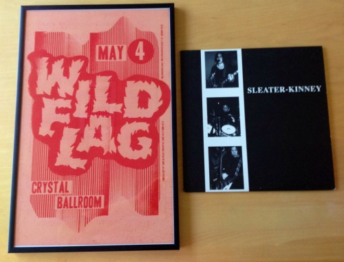 My new babies. WILD FLAG poster, Crystal Ballroom, May 4 2012 Sleater-Kinney, Self-titled LP, Vinyl, 1995