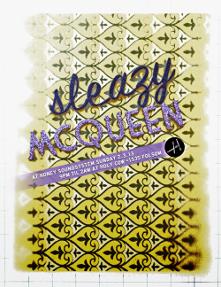 Sleazy McQueen at Honey Sundays on 2.3.13  Poster by J. Sperber