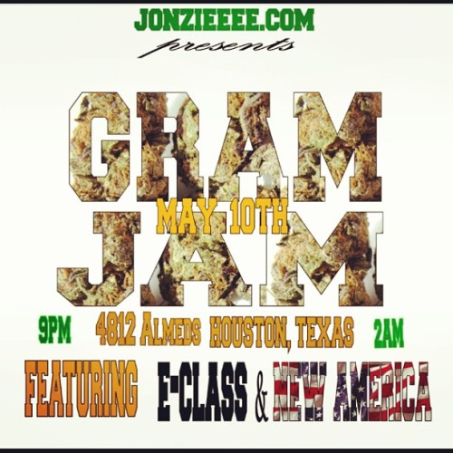 Jonzieeee Presents #GRAMJAM 5/10 9pm-2am Come Smoke w/ U$ drink & Listen to music u never heard… #Autoooo #ECLASS #NEWAMERICA & other special invited guest…