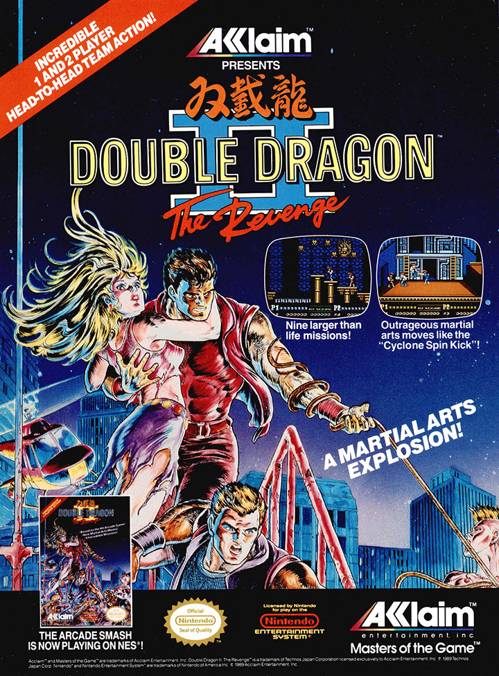 videogameads:  DOUBLE DRAGON II: THE REVENGETechnosNES1988
