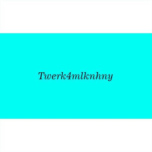 #twerk4milknhny To see all of my twerk vids I like or Remixed…