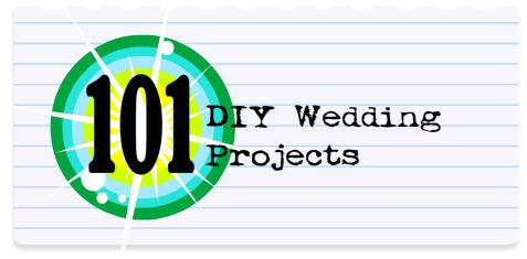 101 Amazing DIY Wedding Projects You Should Know About | via Austin Weddings